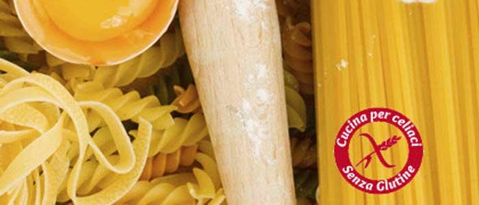 Cucina per celiaci - Ristorante senza glutine