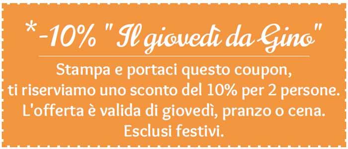 Il Giovedì da Gino - Sconto del 10%